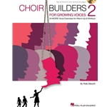 Choir Builders for Growing Voices 2 (Reproducible Teacher Book with CD)