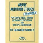More Audition Etudes for Snare Drum, Timpani, Keyboard & Multiple Percussion (w/CD)