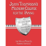 John Thompson's Modern Course for the Piano 2nd Grade Book