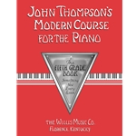 John Thompson's Modern Course for the Piano 5th Grade Book