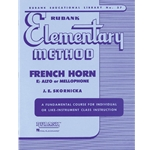 Rubank Elementary Method - French Horn in F or Eb or Mellophone