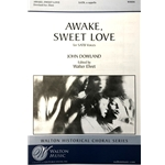 DOWLAND - Awake, Sweet Love (SATB)