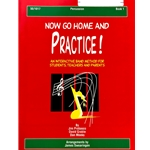 Now Go Home And Practice - Percussion, Book 1
