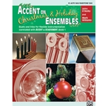 Accent on Christmas and Holiday Ensembles for Alto Sax or Bari Sax