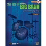 Sittin' In with the Big Band Volume 1 for Drums