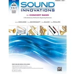 Sound Innovations for Concert Band - Trombone, Book 1