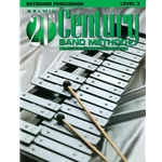 Belwin 21st Century Band Method - Keyboard Percussion, Level 3