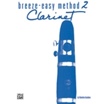 Breeze-Easy Method for Clarinet, Book 2
