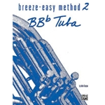 Breeze-Easy Method for Tuba, Book 2