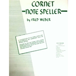 Note Speller for Trumpet or Cornet (or Baritone TC)