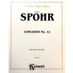 SPOHR - Concerto No. 12 for Violin and Piano