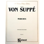 VON SUPPE - Marches for Violin and Piano