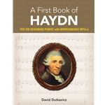 A First Book of Haydn (For the Beginning Pianist with Downloadable MP3s)