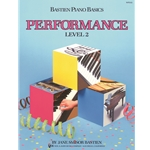 Bastien Piano Basics Performance, Level 2