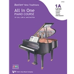 Bastien New Traditions All-in-One Piano Course - Level 1A
