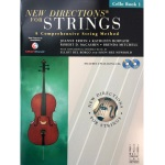 New Directions For Strings - Cello, Book 1