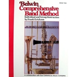 Belwin Comprehensive Band Method - Baritone Bass Clef, Book 2
