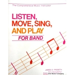 Listen Move Sing and Play for Band - Percussion, Book 1