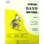 Visual Band Method - Drums, Book 1