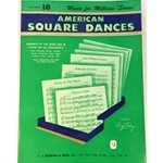 Music for Millions Volume 10: American Square Dances
