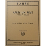 FAURE - Apres un Reve (After a Dream) for Viola and Piano