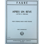 FAURE - Apres un Reve (After a Dream) for String Bass & Piano