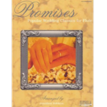 Promises: Popular Wedding Classics for Flute (with CD)