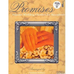 Promises: Popular Wedding Classics for Saxophone (with CD)