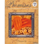 Promises: Popular Wedding Classics for Trombone (with CD)