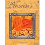 Piano Accompaniment for Promises: Popular Wedding Classics