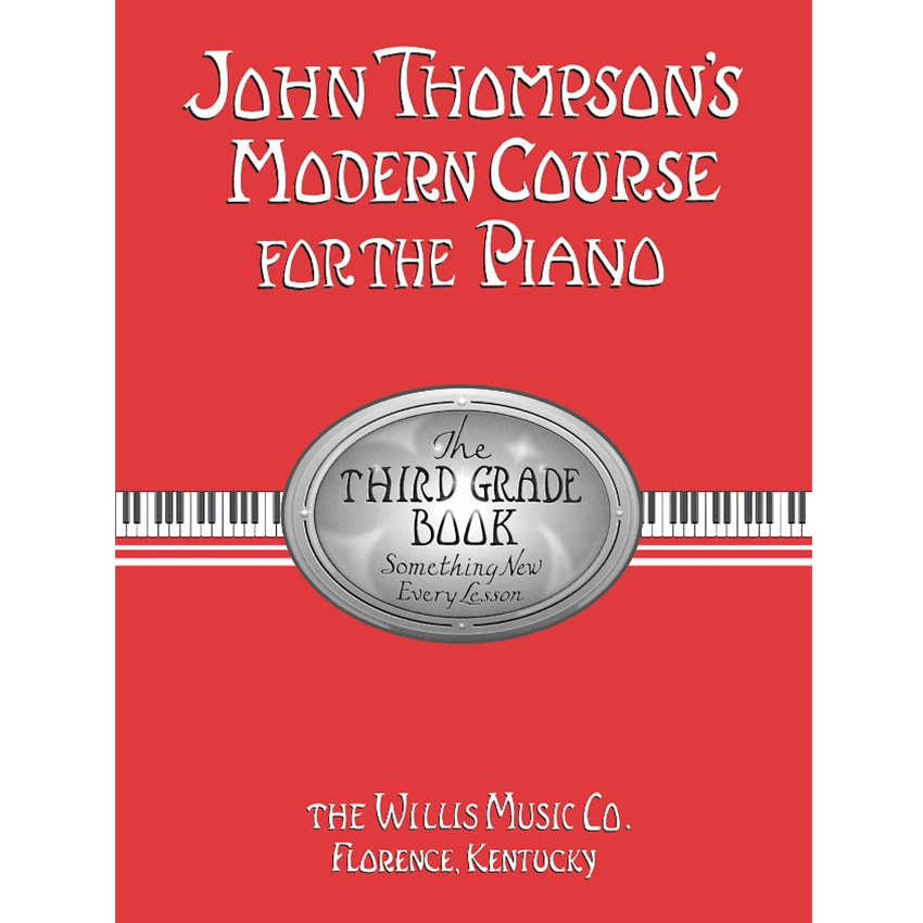 John Thompson's Modern Course for the Piano 3rd Grade Book