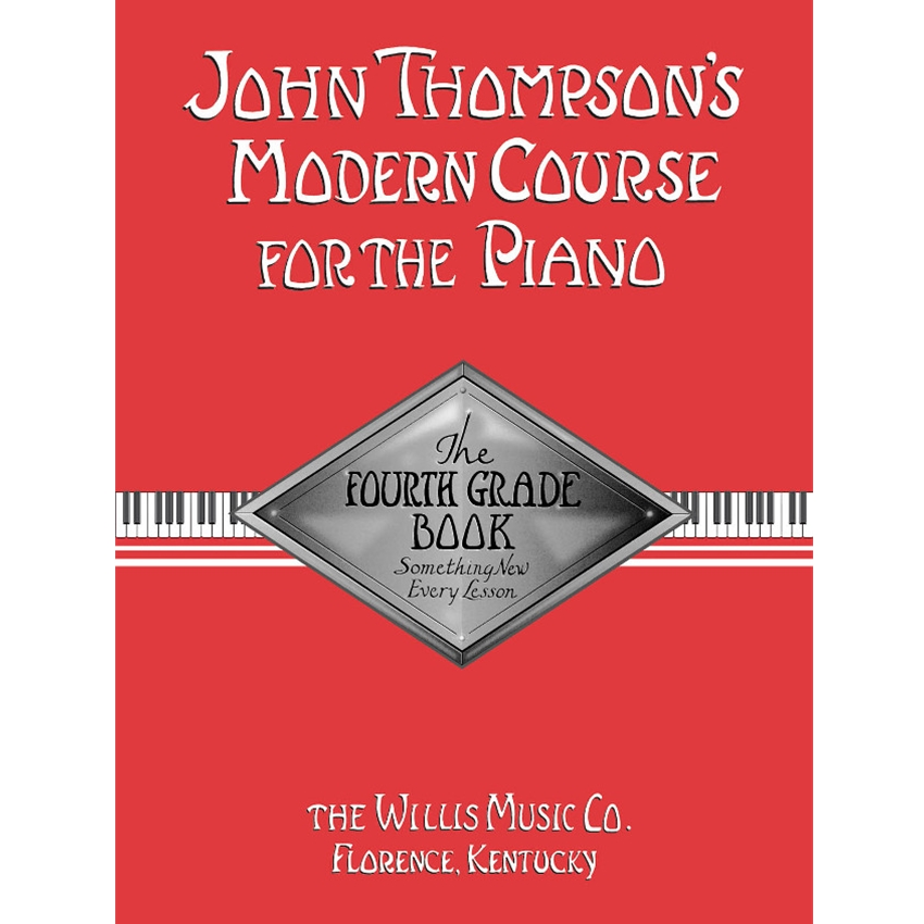 John Thompson's Modern Course for the Piano 4th Grade Book