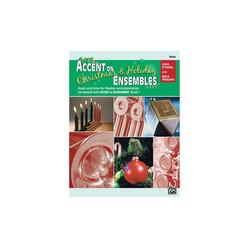 Accent on Christmas and Holiday Ensembles for Oboe