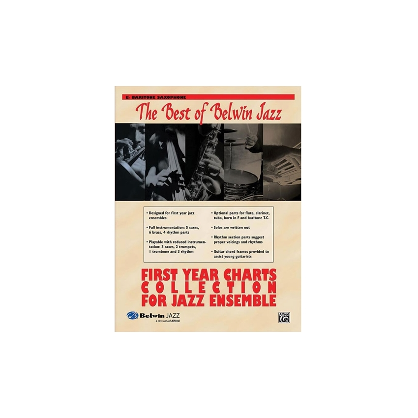 Best of Belwin Jazz: First Year Charts Collection for Jazz Ensemble - Eb Baritone Saxophone
