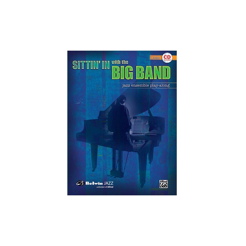 Sittin' In with the Big Band Volume 1 for Piano