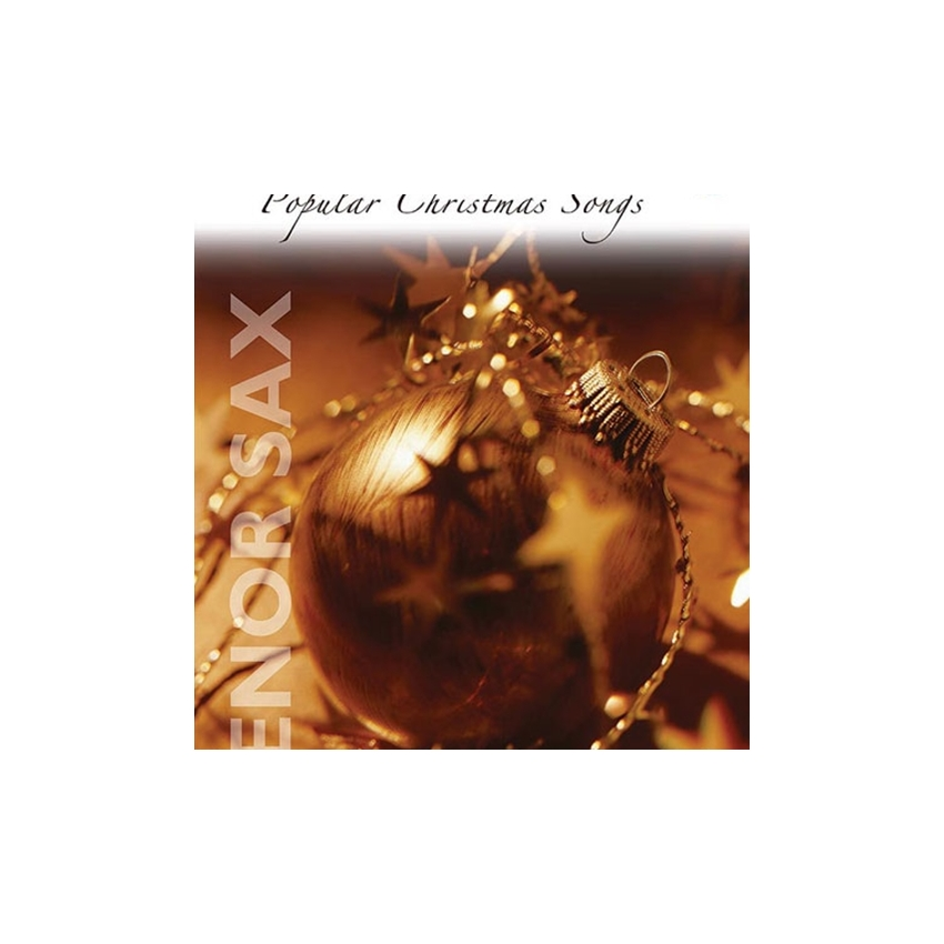 Christmas Instrumental Solos: Popular Christmas Songs for Tenor Saxophone