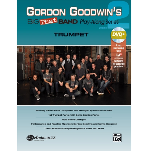Gordon Goodwin's Big Phat Band Play-Along Volume 2 for Trumpet