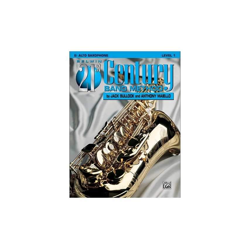 Belwin 21st Century Band Method - Alto Saxophone, Level 1