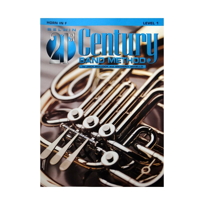 Belwin 21st Century Band Method - French Horn, Level 1