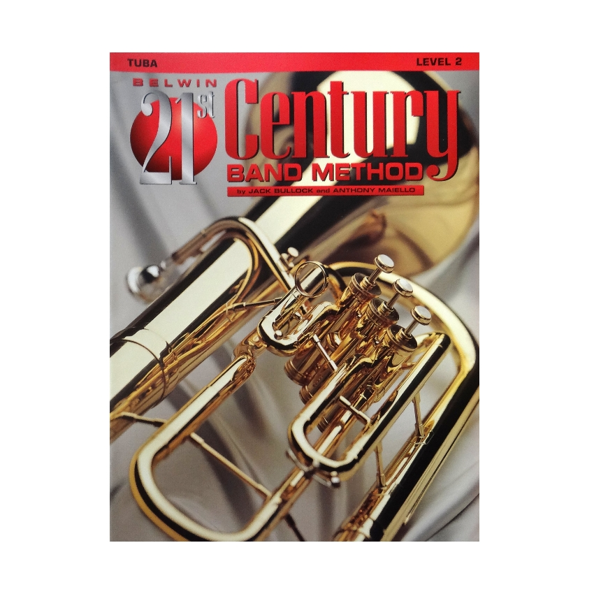 Belwin 21st Century Band Method - Tuba, Level 2