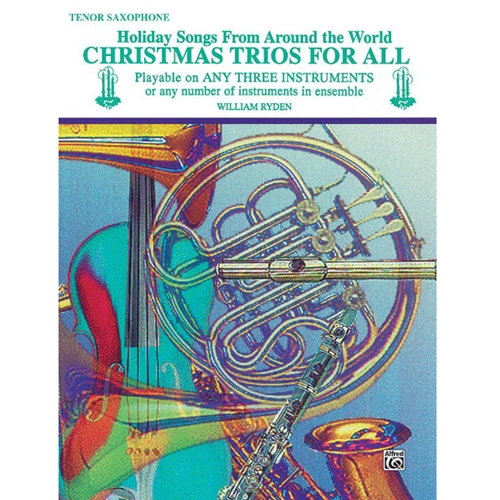 Christmas Trios for All - Tenor Saxophone