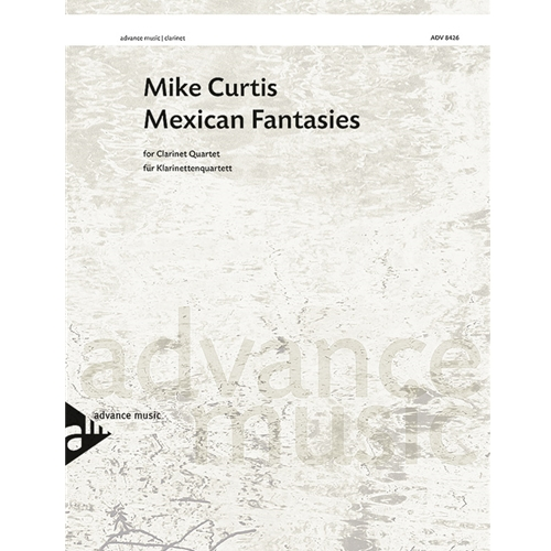 Mexican Fantasies for Clarinet Quartet