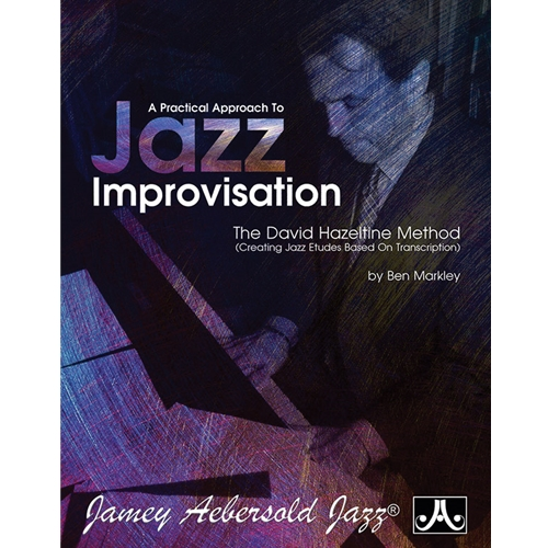 A Practical Approach to Jazz Improvisation