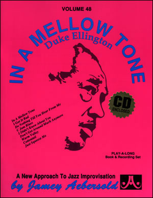 Aebersold Volume 48 - Duke Ellington In a Mellow Tone