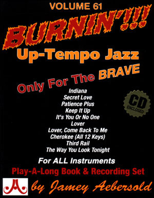 Aebersold Volume 61 - Burnin' Up-Tempo Jazz
