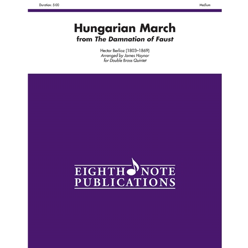 Hungarian March (from the Damnation of Faust) for Double Brass Quintet & Bass Drum