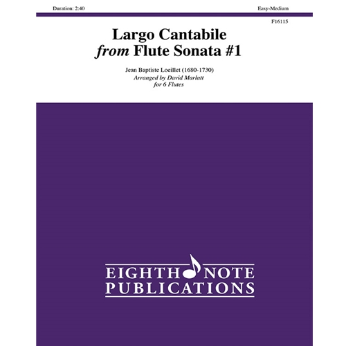 Largo Cantabile from Flute Sonata #1 for 6 Flutes