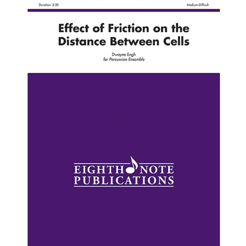 Effect of Friction on the Distance Between Cells (Percussion Ensemble)