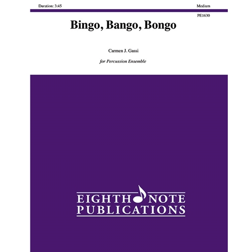 Bingo, Bango, Bongo for Percussion Ensemble