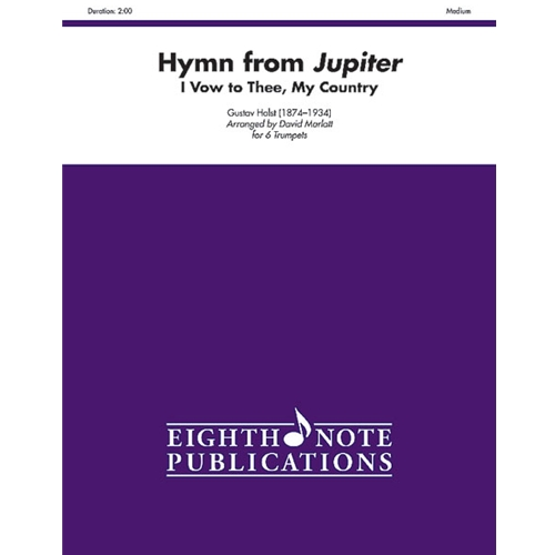 Hymn from Jupiter (I Vow to Thee, My Country) for 6 Trumpets